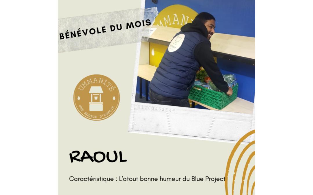Raoul, notre bénévole du mois !