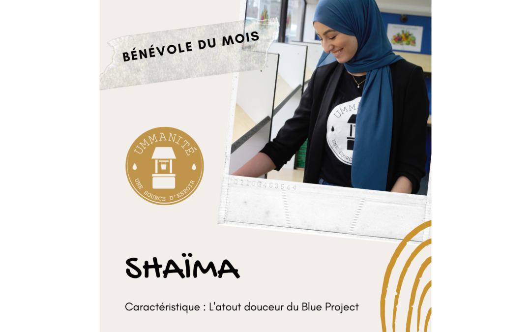 Shaïma est la nouvelle bénévole du mois.