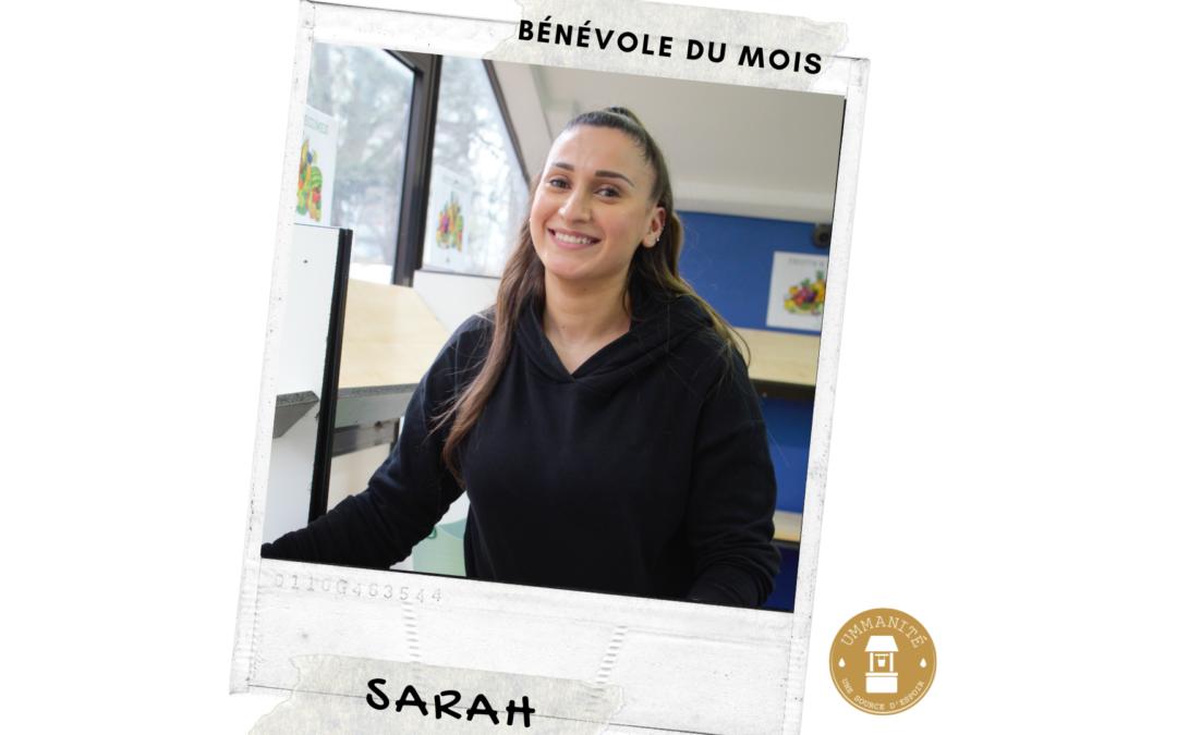 Sarah est notre nouvelle bénévole du mois !