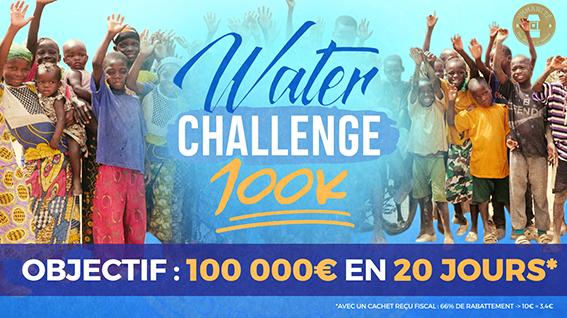 Cette année, le Water Challenge 100K€ !